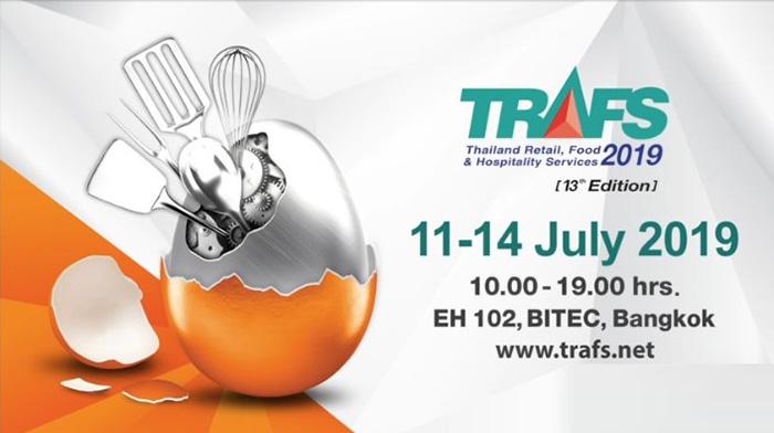 TRAFS 2019 งานแสดงเทคโนโลยี เครื่องมือและอุปกรณ์ สินค้าและบริการ นานาชาติสำหรับธุรกิจโรงแรม ร้านอาหาร และงานบริการอาหารและเครื่องดื่ม