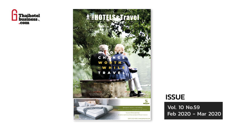 THAI HOTELS & TRAVEL ISSUE FEB 2020 – MAR 2020